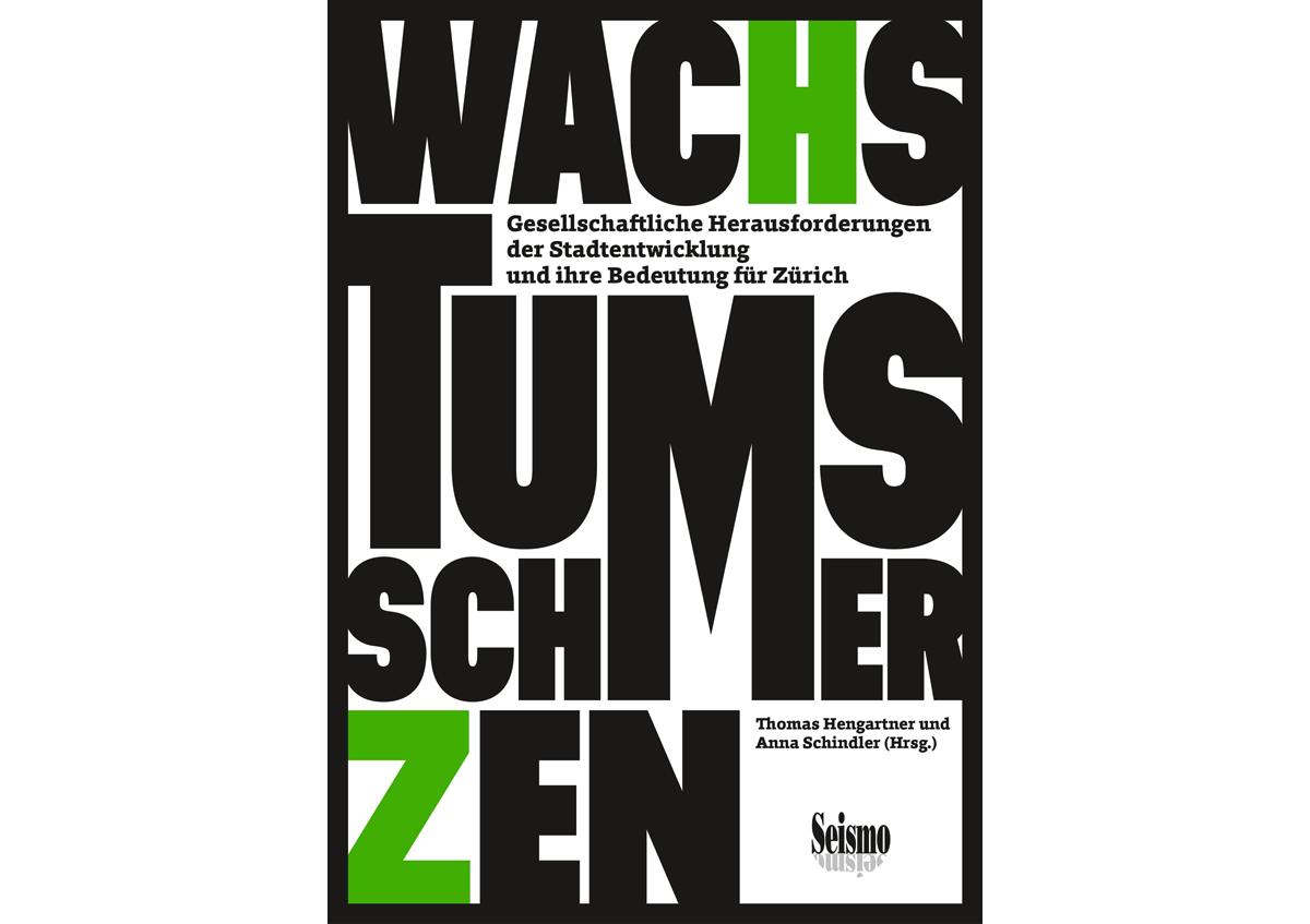 Stadt-Zuerich_Seismo-Verlag_Wachstumsschmerzen_Buchumschlag